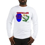 Dandelions Are Your Friends Long Sleeve T-Shirt