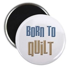 "Born to Quilt Sewing 2.25"" Magnet (10 pack)"