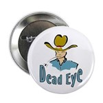 Dead Eye Cowboy Button