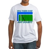 Any doubt? Shirt