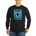 Save the Whales Long Sleeve Dark T-Shirt