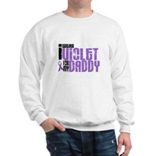I Wear Violet For My Daddy 6 Sweatshirt