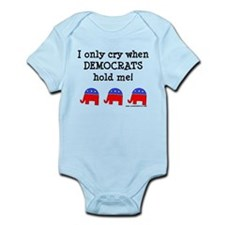 When Democrats Hold Me Infant Bodysuit