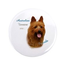 "Aussie Terrier Best Friend1 3.5"" Button"