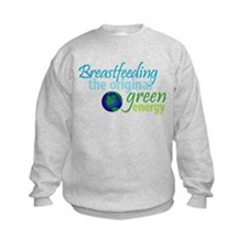 Breastfeeding: The Original Green Energy Sweatshirt