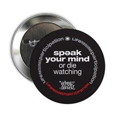 "Speak Your Mind 2.25"" Button"