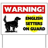 English Setters On Guard Yard Sign
