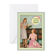 I think you're swell Greeting Card