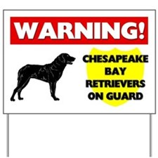 Chesapeake Bay Retrievers On Guard Yard Sign
