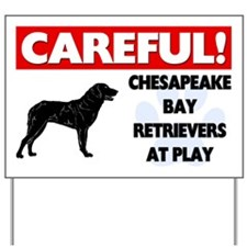 Chesapeake Bay Retrievers At Play Yard Sign