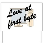 Love At First Byte Yard Sign