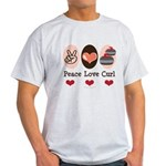 Peace Love Curl Curling Light T-Shirt