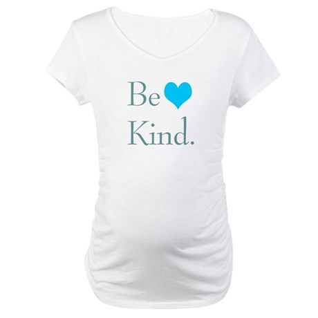 """Be Kind"" with a heart. Maternity T-Shir"