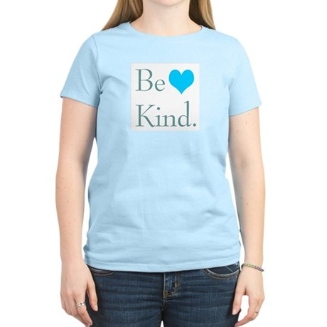 """Be Kind"" with a heart. Women's Light T-"