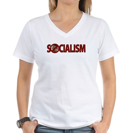 Obama: Socialism Women's V-Neck T-Shirt