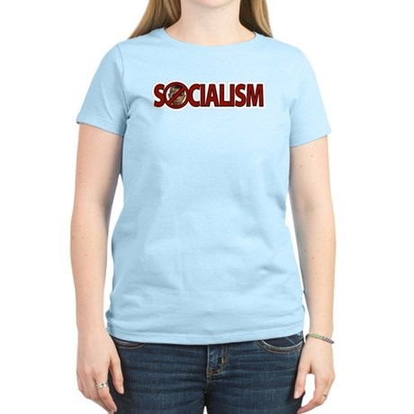 Obama: Socialism Women's Light T-Shirt