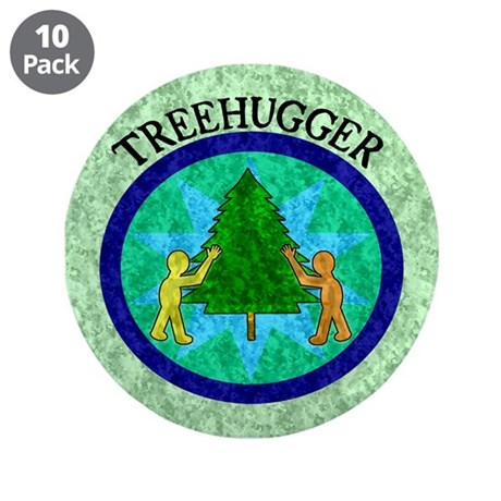 "Tree Hugger 3.5"" Button (10 pack)"