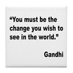 Gandhi World Change Quote Tile Coaster