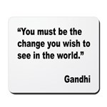 Gandhi World Change Quote Mousepad