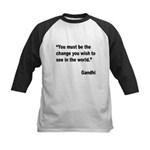 Gandhi World Change Quote Kids Baseball Jersey