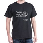 Gandhi World Change Quote (Front) Dark T-Shirt