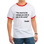 Gandhi World Change Quote Ringer T