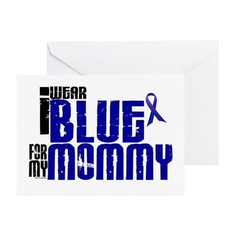 I Wear Blue For My Mommy 6 Greeting Card