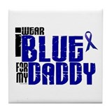 I Wear Blue For My Daddy 6 Tile Coaster