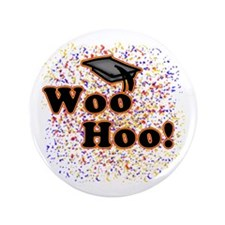 "Woo Hoo Confetti Graduation 3.5"" Button"