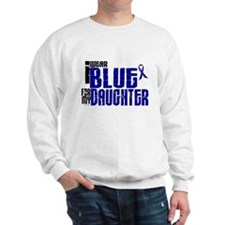 I Wear Blue For My Daughter 6 Sweatshirt
