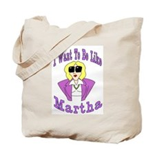 Like Martha Tote Bag