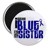 I Wear Blue For My Sister 6 Magnet