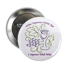 "I Improve With Wine 2.25"" Button (100 pack)"