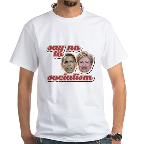 Say No To Socialism White T-Shirt