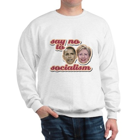 Say No To Socialism Sweatshirt