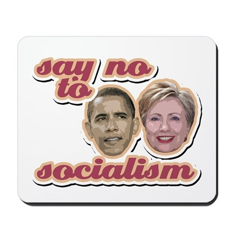 Say No To Socialism Mousepad