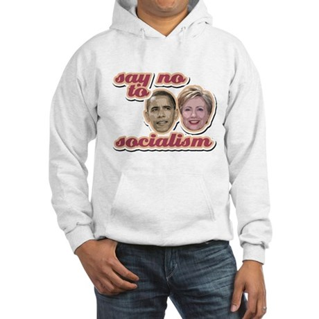 Say No To Socialism Hooded Sweatshirt