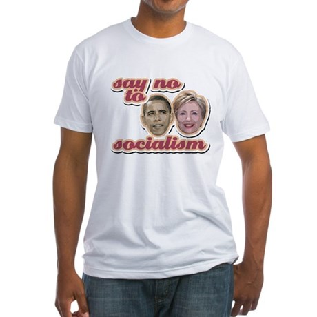 Say No To Socialism Fitted T-Shirt