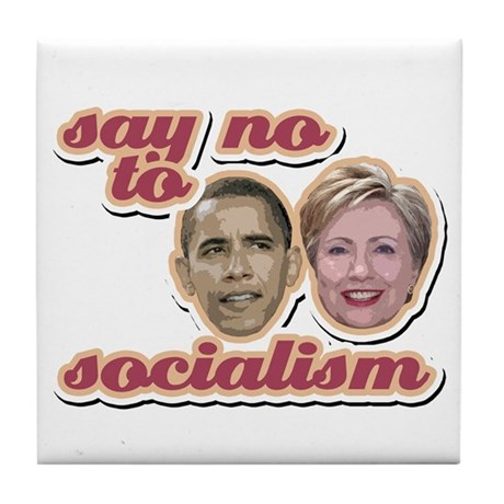 Say No To Socialism Tile Coaster