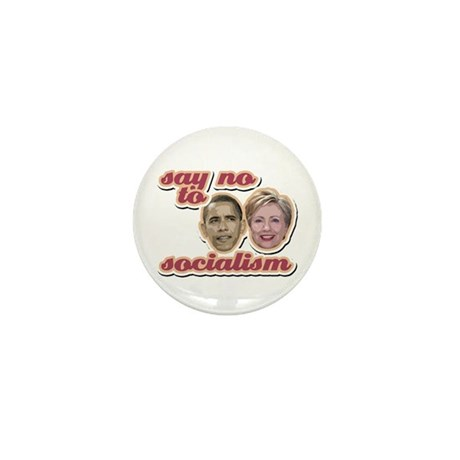 Say No To Socialism Mini Button