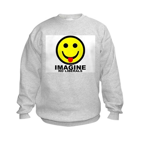 Imagine No Liberals Kids Sweatshirt