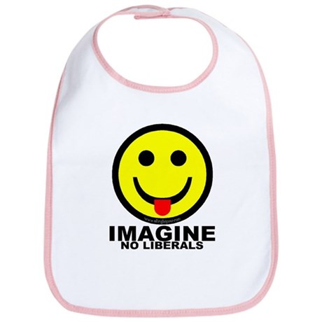 Imagine No Liberals Bib