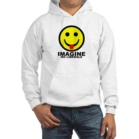 Imagine No Liberals Hooded Sweatshirt