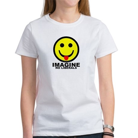 Imagine No Liberals Women's T-Shirt