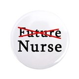 "No Longer Future Nurse 3.5"" Button (100 pack)"