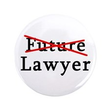 "No Longer Future Lawyer 3.5"" Button"