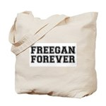 Freegan Forever Tote Bag