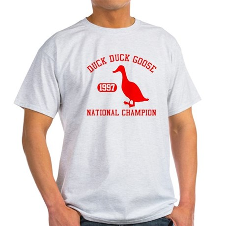Duck Duck Goose National Champion Light T-Shirt