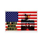 """We Will Never Forget!"" Magnet"