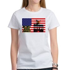 "We Will Never Forget!""Women's Tee"